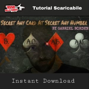SacaSan - Secret Any Card At Secret Any Number - INSTANT DOWNLOAD - Effetto di magia scaricabile su Lassonellamanica.com - VENDITA GIOCHI DI PRESTIGIO